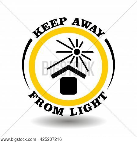 Warning Iso Symbol Keep Away From Sun Light, Don't Heat Sign, Keep In Cool Place Pictogram. Round Ic