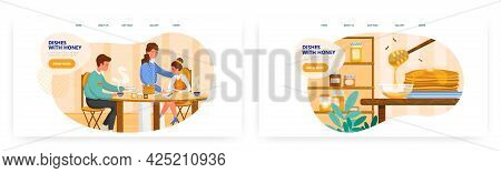 Dishes With Honey Landing Page Design, Website Banner Vector Templates. Family Eating Pancakes With