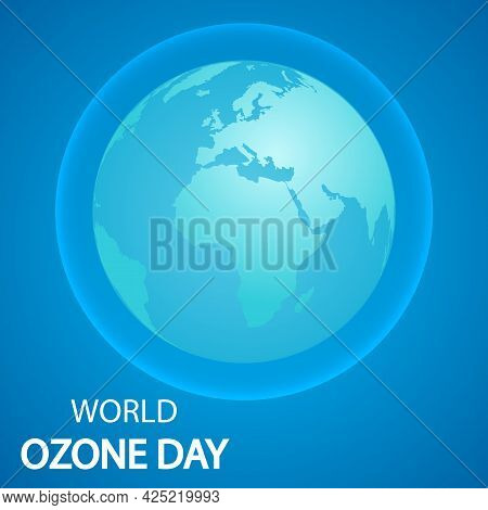 International Day For The Preservation Of The Ozone Layer Of Planet Earth, Vector Art Illustration.