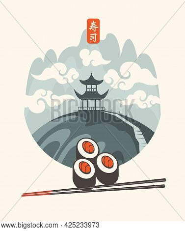 Vector Banner, Menu Or Label With Sushi And Chopsticks On The Background Of A Japanese Mountain Land