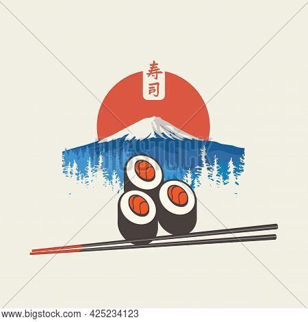 Banner, Label Or Menu With Sushi, Chopsticks, Snow-covered Fujiyama, Fir Trees And Red Rising Sun. T