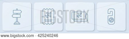 Set Line Road Traffic Sign, Airline Ticket, And Please Do Not Disturb. White Square Button. Vector