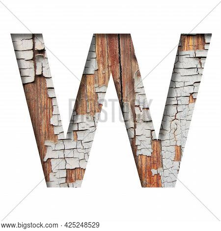 Vintage Backdrop Font.the Letter W Cut Out Of Paper Against The Background Of An Old Wooden Wall Wit