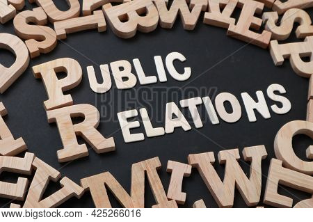 Pr Public Relations, Text Words Typography Written On Wooden, Life And Business Motivational Inspira