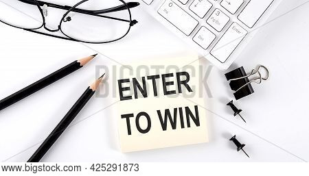Text Enter To Win On Sticker With Keyboard , Pencils And Office Tools
