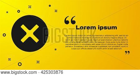 Black X Mark, Cross In Circle Icon Isolated On Yellow Background. Check Cross Mark Icon. Vector