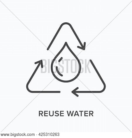 Reuse Water Flat Line Icon. Vector Outline Illustration Of Waterdrop. Black Thin Linear Pictogram Fo
