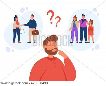 Man Making Choice Between Family And Work. Male Character Having Life Concerns And Troubles Flat Vec