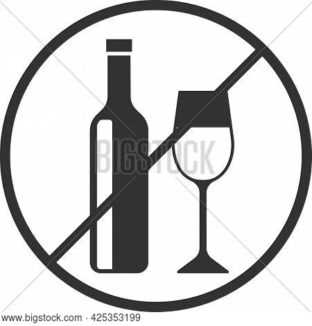 Vector Icon Of The Prohibition Of Alcohol Consumption.
