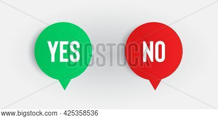 Yes No Word Text On Talk Shape. Green And Red Color. Vector Illustration Yes No In Speech Bubble On
