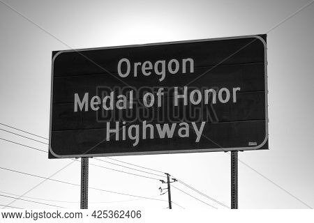 Oregon Medial Of Honor Highway Sign In Black And White