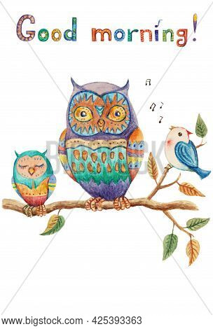 Good Morning. Cute Vintage Watercolor Greeting Card With Owls And Little Bird.