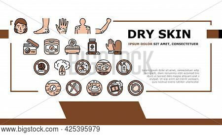 Dry Skin Treatment Landing Header Vector. Elbow, Face And Hand Dry Skin Treat Cream And Lotion, Bact
