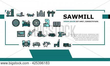 Sawmill Cut Service Landing Header Vector. Sawmill Equipment For Cutting Wooden Timber And Machine F