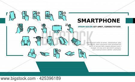 Smartphone Gesture Landing Header Vector. Zooming And Swiping, Press And Holding Finger On Smartphon