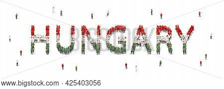 A Crowd Of People Are Standing In Green, White And Red Robes, Making Up The Word Hungary. Hungary Fl