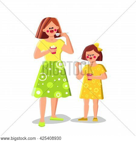 Woman And Girl Eating Yogurt Healthy Food Vector. Mother And Daughter Eat Together Delicious Yogurt