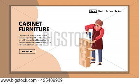 Cabinet Furniture Assembly Handyman Master Vector. Service Worker Man Assembling Cabinet Furniture W