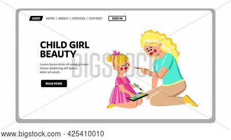 Woman Do Child Girl Beauty With Cosmetics Vector. Lady Beautician Doing Child Girl Beauty With Brush