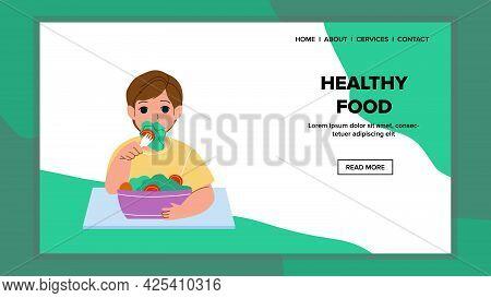 Healthy Food Dish Eating Little Boy Kid Vector. Preteen Child Eat Healthy Food, Vegetarian Salad Wit