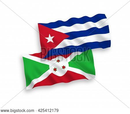 National Fabric Wave Flags Of Burundi And Cuba Isolated On White Background. 1 To 2 Proportion.