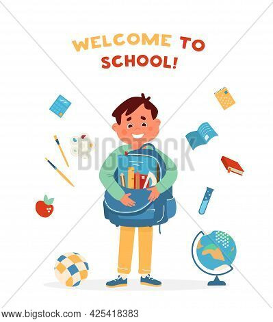Vector Welcome To School Card With Cute Smiling Boy Holding School Bag With Supplies Surrounded With