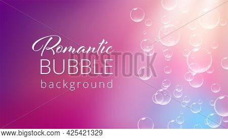 Romantic Pink Background With Fizzing Bubbles. Valentine Card Template. Vector Realistic Illustratio