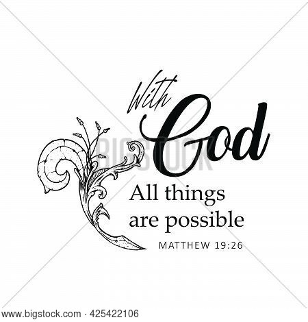 With God All Things Are Possible, Gospel Verses, Christian Poster, Inspirational Quote, Scripture Pr
