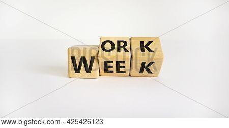 Work Week Symbol. Turned Wooden Cubes With Words 'work Week'. Beautiful White Background. Work Week