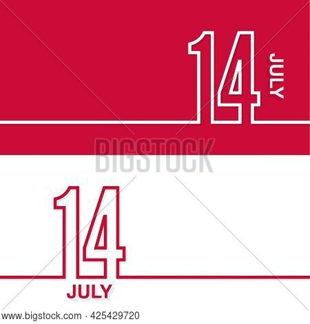 July 14. Set Of Vector Template Banners For Calendar, Event Date.
