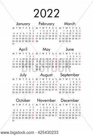 Calendar For 2022, The Week Starts On Monday, Basic Business Template. Vector Illustration