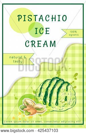 Pistachio Ice Cream Label, Flyer, Banner Or Package Design. One Scoop Of Sundae With Pistachio Nuts