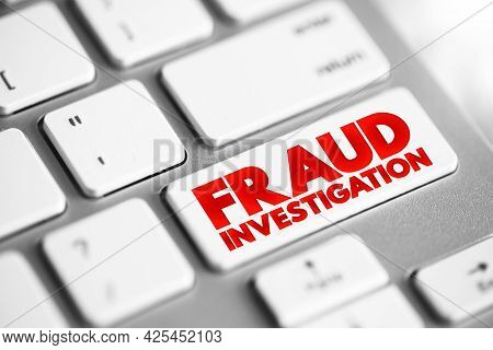 Fraud Investigation Text Button On Keyboard, Concept Background