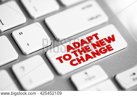 Adapt To The New Change Text Button On Keyboard, Concept Background