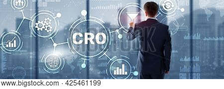 Conversion Rate Optimization. Cro Technology Finance Concept Businessman Pressing On A Virtual Scree