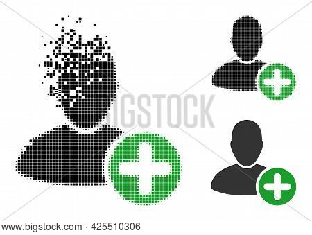 Damaged Dot Add User Glyph With Halftone Version. Vector Wind Effect For Add User Icon. Pixel Dissol
