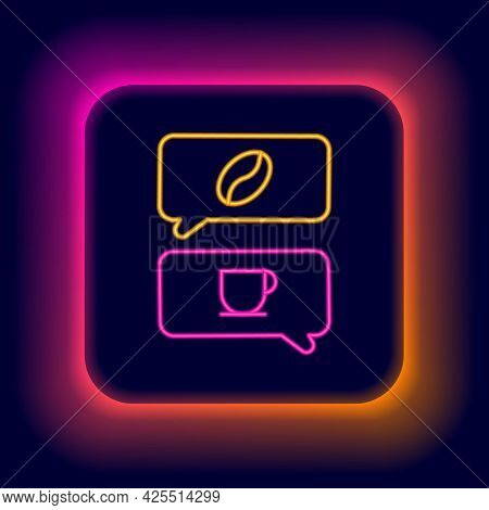 Glowing Neon Line Coffee And Conversation Icon Isolated On Black Background. Coffee Talk. Speech Bub