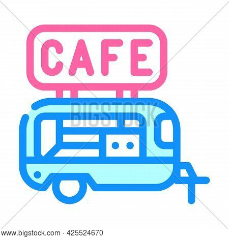 Cafe Trailer Line Icon Vector. Cafe Trailer Color Sign. Isolated Symbol Illustration
