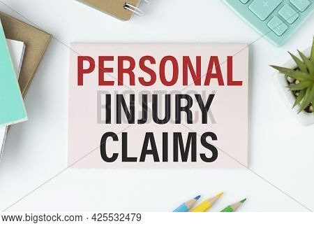 Personal Injury Claim Form, Business Concept Text