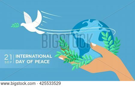 International Day Of Peace The White Peace Dove Flew From The Hand That Held The Globe And The Olive