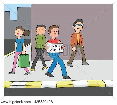 Cartoon Man Is Unemployed And Walking On The Street Holding A Sign That Says I Need A Job, Vector Il