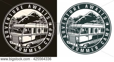 Summer Recreation Vintage Round Badge In Monochrome Style With Motorhome On Trees And Mountains Land