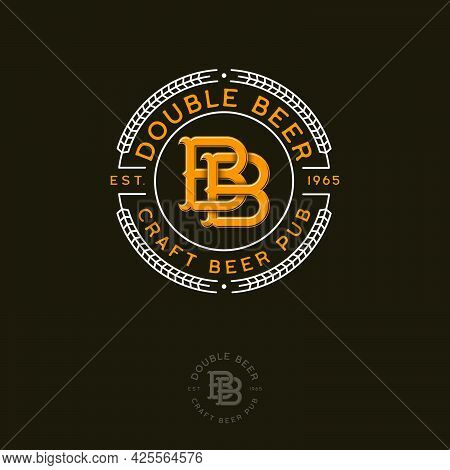 B And B Monogram. B And B Letters And Wreath Of Spikelet. Beer Pub Sign. Emblem For Beer Packaging,