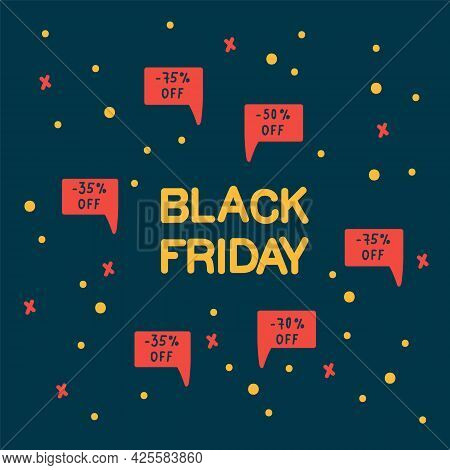Poster Of Black Friday Discounts. Promo Banner Concept Advertising Black Friday, The Day Of The Sale