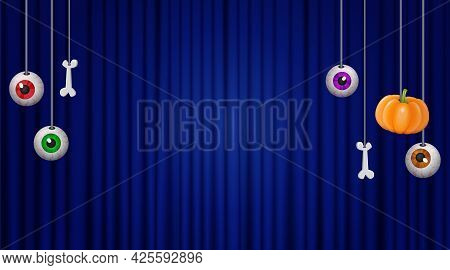 Happy Halloween Background For Design With Hanging Eyes, Pumpkin And Bones On Blue Curtain
