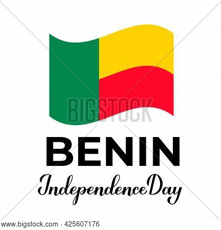 Benin Independence Day Lettering With Flag. National Holiday Celebrate On August 1. Easy To Edit Vec