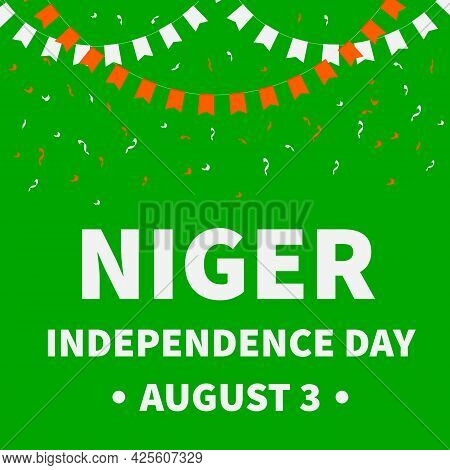 Niger Independence Day Lettering. National Holiday Celebrate On August 3. Easy To Edit Vector Templa
