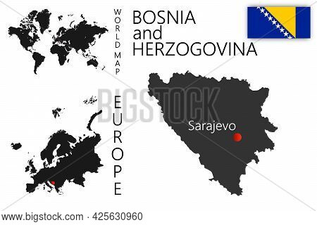Realistic Vector Map Of Bosnia With Flag. The Location Of The Country On The Map Of The World And Eu