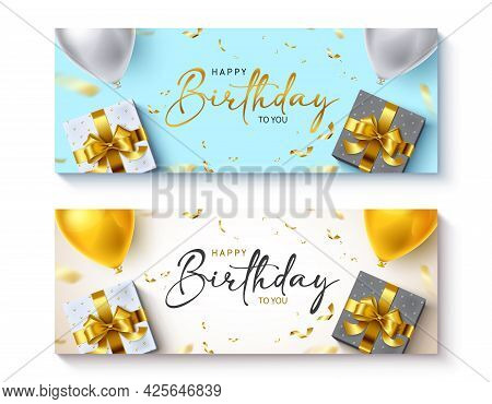 Happy Birthday Vector Banner Set. Happy Birthday To You Text Greeting Card Collection With Balloons,