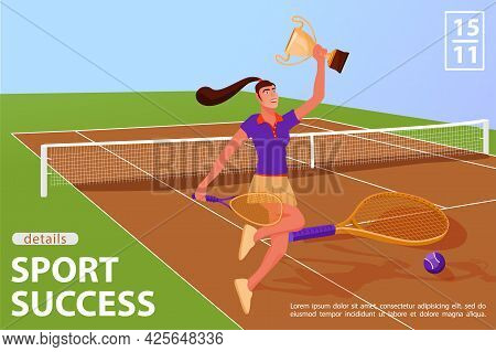 Illustration With Woman Tennis Player In Tennis Court. Winner With Award Cup And Tennis Racquet. Win